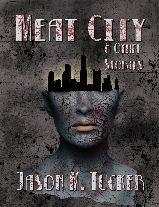 Meat City (& Other Stories)